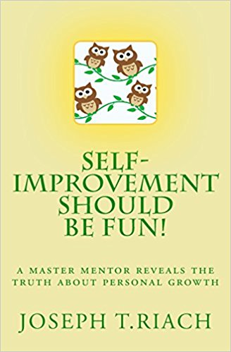 Self-Improvement Should Be Fun! - successful lifestyle paperback and ebook written by Joseph Tom Riach